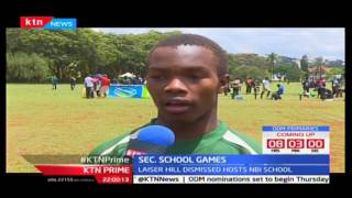 Kakamega High School and Laiser Hill qualify for Semi Finals in secondary school games
