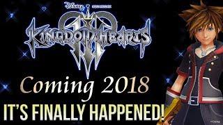 KINGDOM HEARTS 3 IS RELEASING IN 2018 - IT'S FINALLY HAPPENED