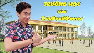 Trường Học của CrisDevilGamer