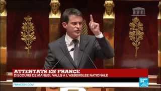 """Discours Manuel Valls à l'Assemblée Nationale après les attentats : """"la France n'est pas en guerre contre l'Islam et les Musulmans"""""""
