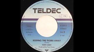 Tony Carey - Keeping The Tigers Away