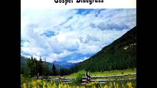 Sing Gospel Bluegrass [1975] - The Country Revelators