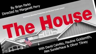 Promo film for a great comedy play. THE HOUSE