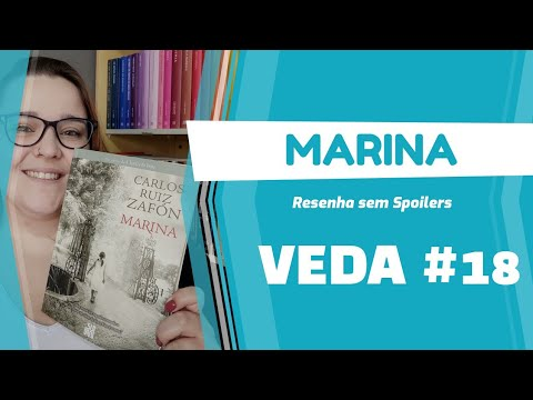 VEDA #18 - Marina [Carlos Ruiz Zafón] Resenha #020 | Li num Livro
