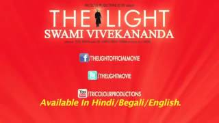 The Light - Swami Vivekananda - Official Trailer