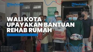 Wali Kota Upayakan Usul Bantuan Rehab Rumah ke Pusat bagi Korban Kebakaran