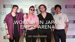 5 Seconds of Summer - Woke Up in Japan (empty arena)