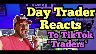Day Trader Reacts To TikTok Stock Market Influencers