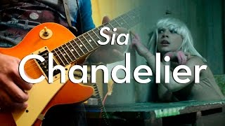 Sia - Chandelier | electric guitar cover (instrumental)