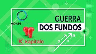 Adam Macro Strategy Advisory FIC FIM vs Kapitalo Kappa FIN FIC FIM: GUERRA DOS FUNDOS