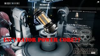 How To Get Blueprint Incubator Power Core On Warframe