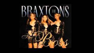 The Boss - The Braxtons