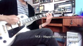 YUI - Happy Birthday To You You guitar cover