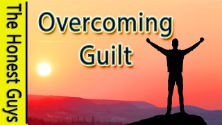 GUIDED MEDITATION - Overcome Guilt