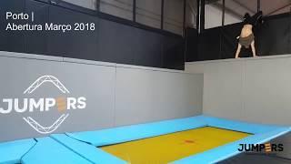 Jumpers - Trampolim Parque - Porto Abertura Março 2018