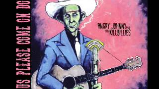 Angry Johnny And The Killbillies-Jesus Please Come On Down
