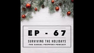 Surviving the Holidays - Ep 67