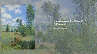 Humoresque no. 7 in Gb Op. 101/7 (E-Piano arr.)