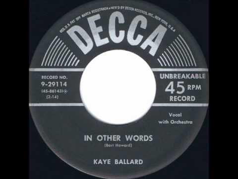 In Other Words (1954) (Song) by Kaye Ballard