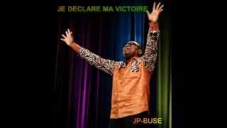 JE DÉCLARE MA VICTOIRE a/c JP-BUSE  / CONGO GOSPEL RUMBA