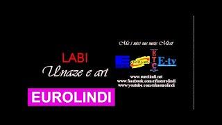 Labi - Unaze e art (EuroLindi & ETC)