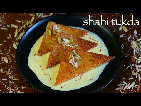 shahi tukda or shahi tukra recipe