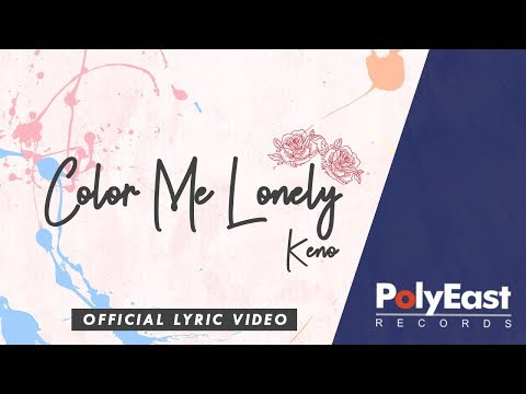 Keno – Color Me Lonely – Official Lyric Video