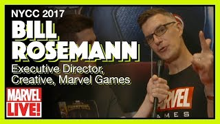 Interview with Bill Rosemann of Marvel Gaming - Marvel LIVE! NYCC 2017