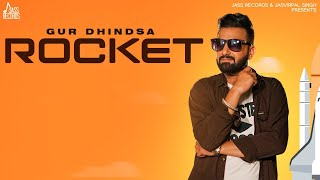 Rocket | (Full HD) | Gur Dhindsa | New Punjabi Songs 2020 | Punjabi Songs 2020 | Jass Records