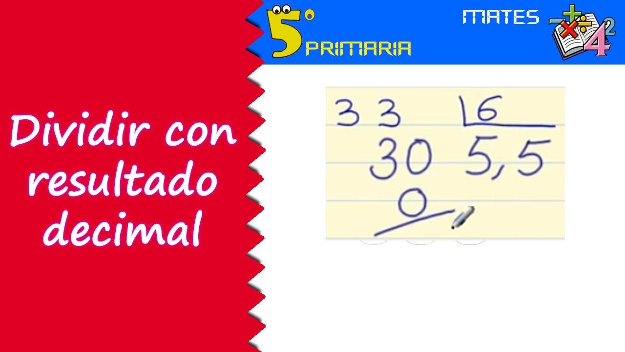 Dividir con resultado decimal. Mate, 5º Primaria. Tema 2