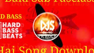 Baki Sab Fasclass Hai Dj Song Download Mp3 Download Mp3 Tomp3 Pro