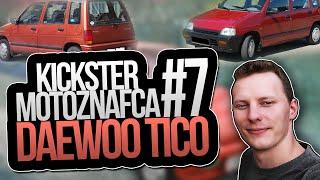 Daewoo Tico - Kickster MotoznaFca #7