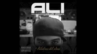 ALI A.K.A. MIND   Palabras Del Alma (Álbum Completo) 2012