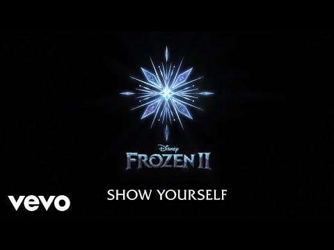 """Idina Menzel, Evan Rachel Wood - Show Yourself (From """"Frozen 2""""/Lyric Video)"""