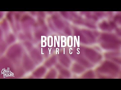 Era Istrefi ft. Post Malone - Bonbon (Lyrics)