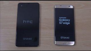 HTC U Ultra vs Samsung Galaxy S7 Edge  - Speed Test!