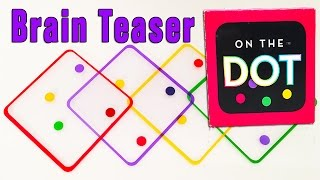 ON THE DOT, a Brain Teaser for kids. CoolToys Review.