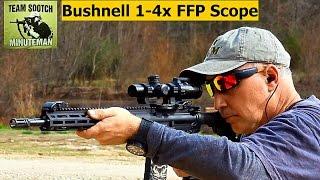 Bushnell 1 4x FFP AR 223 Scope Review