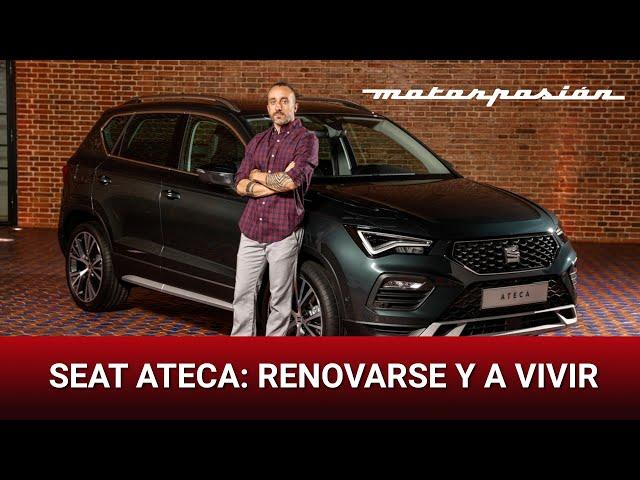 SEAT Ateca: renovarse y a vivir