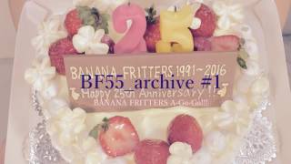 『BANANA FRITTERS A-Go-Go!!!』#1