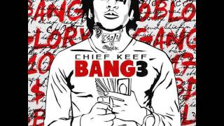 Chief Keef-Myself (Save Me) Bang 3 Official (with Lyrics)