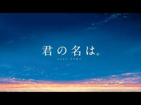 "Kimi no Na wa. ""Sparkle"" - Extended(Sound only)"