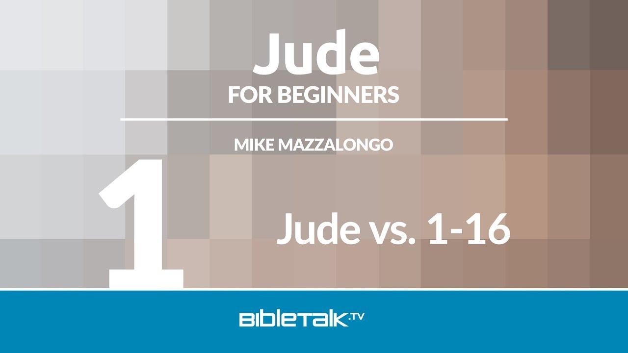 1. Jude vs. 1-16