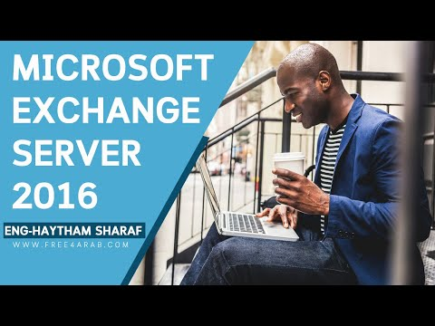 ‪07-Microsoft Exchange Server 2016 (Managing Recipients) By Eng-Haytham Sharaf | Arabic‬‏