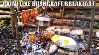 Bushcraft Bacon & Eggs - Primitive Cooking