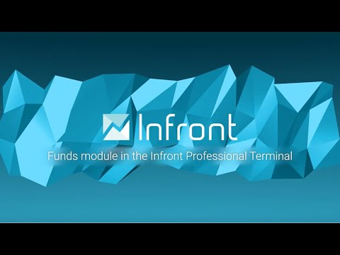 Video: Funds Module in the Infront Professional Terminal - Infront Tutorial