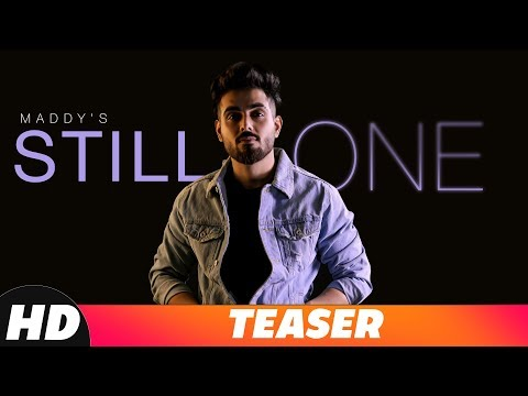 Teaser | Still One | Maddy feat Kanika Maan | Jasmine Akhtar | Releasing On 20th September 2018
