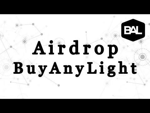 Ganhe U$24 Dólares no Airdrop Bot BuyAnyLight !!! Muito Easy ..