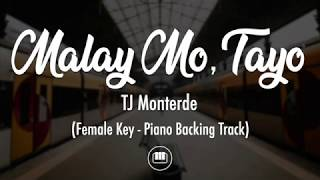 Malay Mo, Tayo   TJ Monterde (Female Key   Piano Backing Track)
