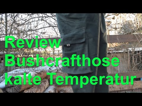 Review Bushcrafthose kalte Temperatur